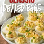 This Classic Deviled Eggs Recipe is my go-to recipe for delicious deviled eggs! So easy and always a favorite!