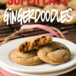 This super easy Gingerdoodle Cookie Recipe is filled with brown sugar, molasses and spices for a tender, melt in your mouth cookie.