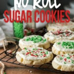 This No Roll Sugar Cookie Recipe also needs NO chill time and results in buttery soft cookies that melt in your mouth!