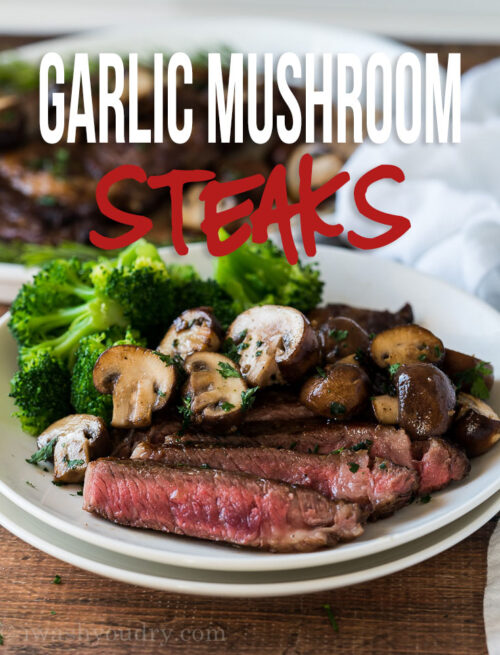 This Garlic Mushroom Steak Recipe is a quick and easy steak dinner that's easily cooked on the stove top.