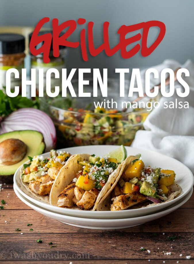 This super easy Grilled Chicken Tacos Recipe is perfectly seasoned and topped with a delicious and fresh mango avocado salsa!