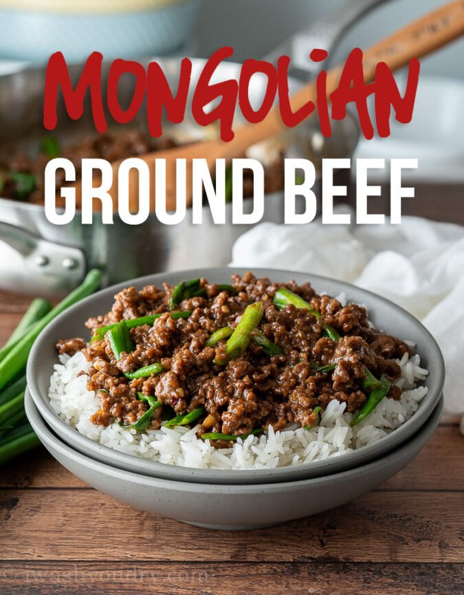 Easy Mongolian Ground Beef Recipe I Wash You Dry