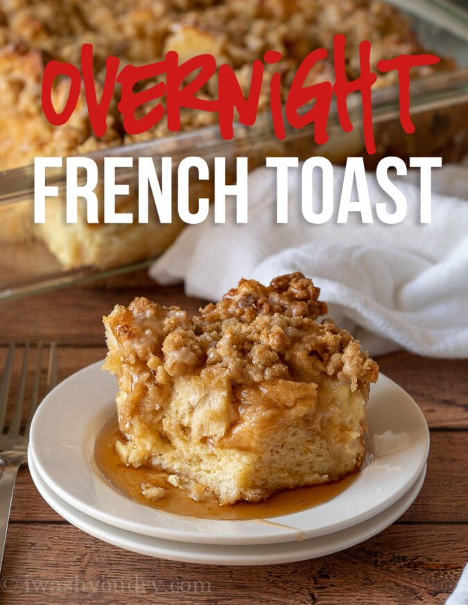 This super easy French Toast Casserole Recipe is soaked in an egg mixture overnight, topped with a brown sugar crumble and then baked to perfection!