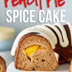 This Peach Pie Spice Cake is a deliciously moist bundt cake that has a surprise peach pie filling!