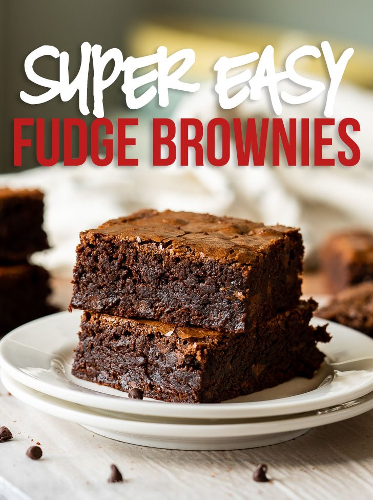 Super Easy Fudge Brownie Recipe I Wash You Dry