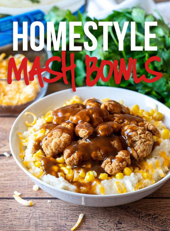 These Homestyle Chicken Mashed Potato Bowls are filled with fluffy mashed potatoes, crispy chicken and topped with a brown gravy!