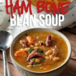 This super easy Instant Pot Ham Bone Soup is filled with navy beans and the perfect way to use up that leftover ham!