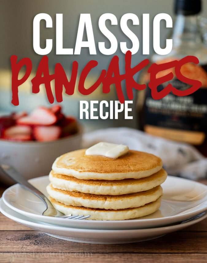 This is the BEST Classic Pancake Recipe because it is buttery, fluffy and super easy to make. No buttermilk, no whipping egg whites, just a super quick and delicious pancake that's loaded with flavor!