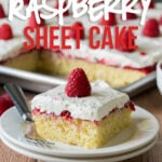 This Vanilla Raspberry Sheet Cake Recipe is a moist vanilla cake topped with raspberry cake filling and a cream cheese whipped frosting. Perfect for feeding a crowd at a party!