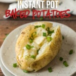 Make light and fluffy Instant Pot Baked Potatoes in a fraction of the time it takes in the oven with this simple, no-fail recipe!